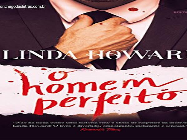 Leituras da Mari: O homem perfeito (Linda Howard)