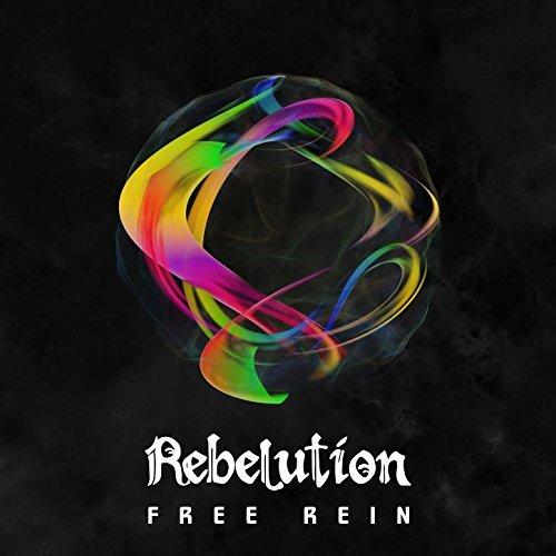 Rebelution - Free Rein (2018) - Rasta Reggae Sounds