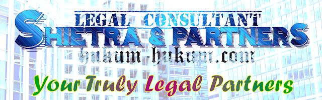KONSULTAN HUKUM SHIETRA. Kami LEBIH daripada sekadar mengutip bunyi Undang-Undang, Hukum yang REAL.