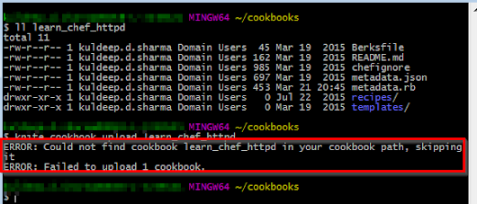 """ERROR: Could not find cookbook DCSC_CHEF_hm-jboss-fuse_local in your cookbook path, skipping it"" in Chef"