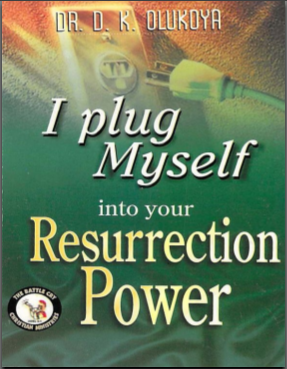 Jesus Is My Salvation: I Plug Myself Into Your Resurrection Power By