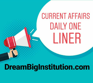 Current Affairs Daily One Liner With Top Headlines (10-7-18)