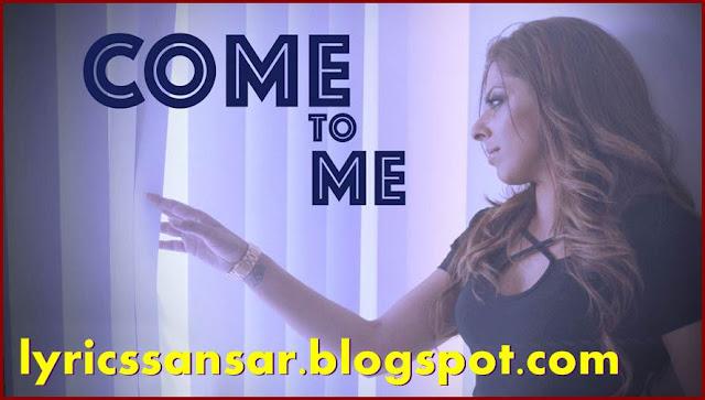Anna Heer : Come To Me Lyrics