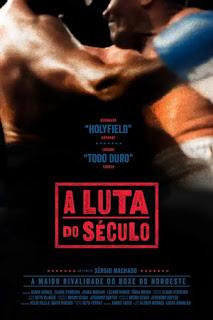 A Luta do Século - documentário - filme brasileiro