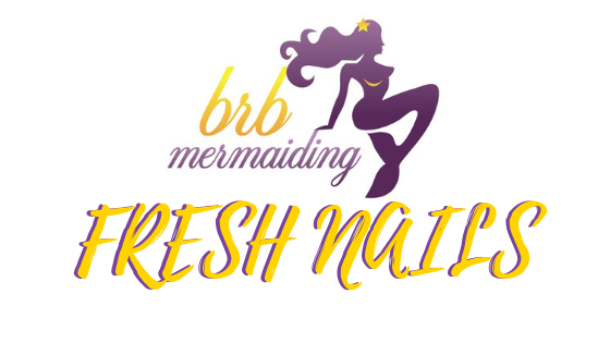 BRB Mermaiding Fresh Nails