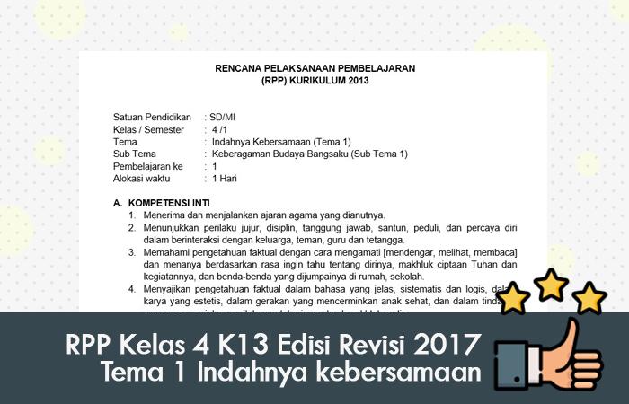 RPP Kelas 4 Kurikulum 2013 Edisi Revisi 2017 Tema 1 Indahnya kebersamaan
