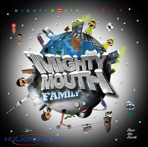 Mighty Mouth – Family