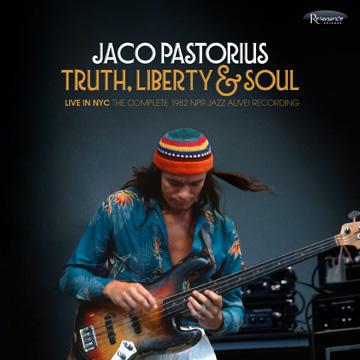 Truth-Liberty-And-Soul-Jaco-Pastorius-News-Du-Jour-La-Muzic-De-Lady