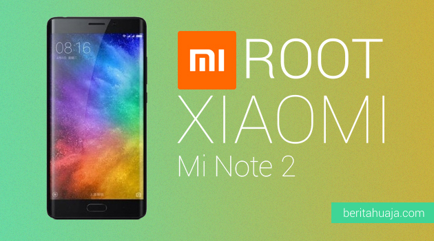 How To Root Xiaomi Mi Note 2 And Install TWRP Recovery