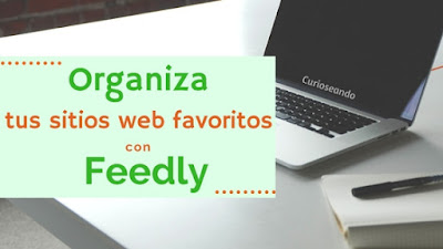organiza-tus-sitios-web-favoritos-con-feedly