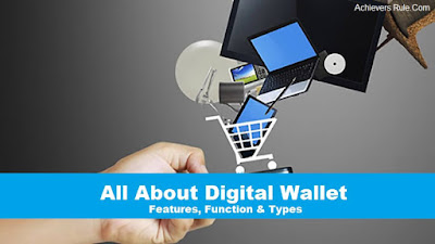 All About Digital Wallet - Features, Function & Types