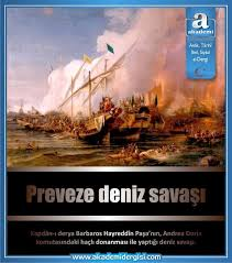 deniz savaşları, haçlı seferleri, Kanuni Sultan Süleyman, kaptan-ı derya barbaros hayreddin paşa, Osmanlı Devleti, preveze deniz savaşı, Savaşlar - Fetihler