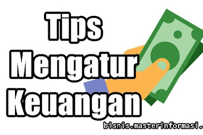10 Cara Mengatur Keuangan Dengan Gaji Minim (Kecil)