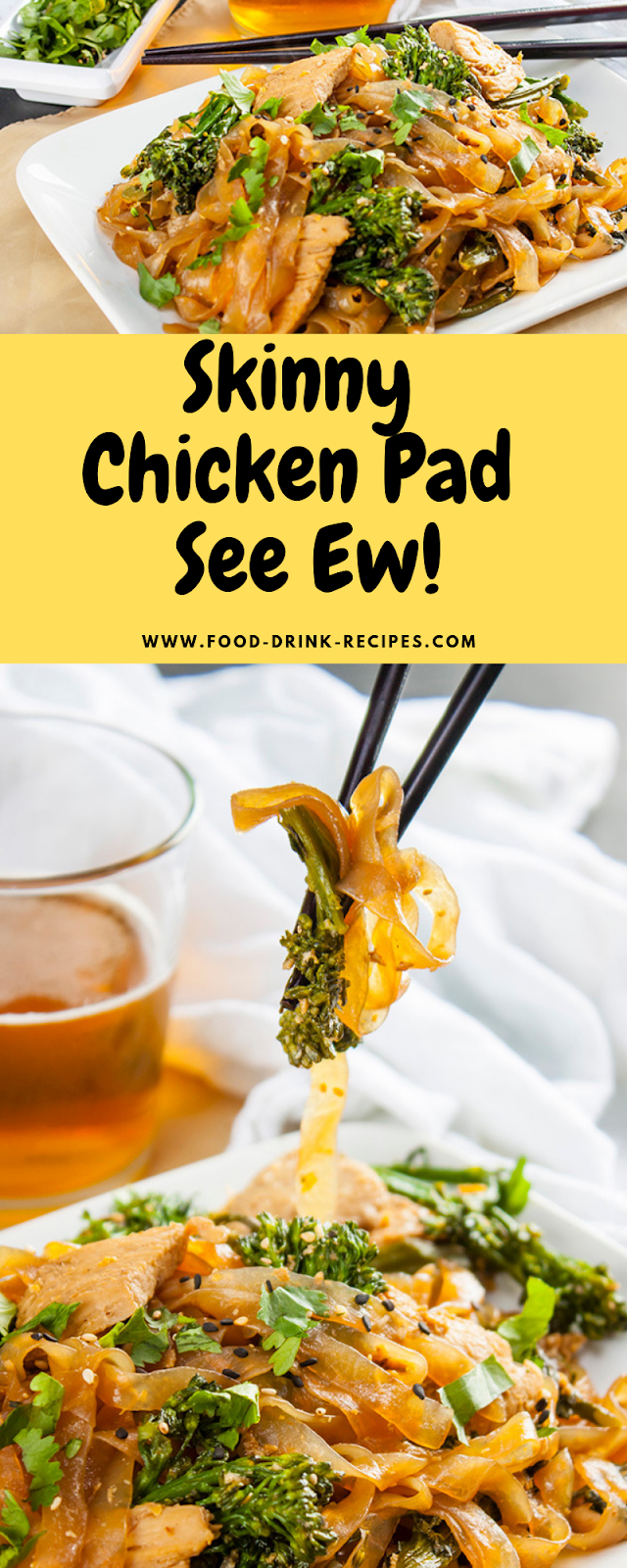 Skinny Chicken Pad See Ew