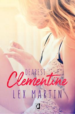 Dearest Clementine- Lex Martin