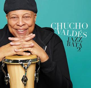 Chucho Valdés Jazz Batá 2 / stereojazz