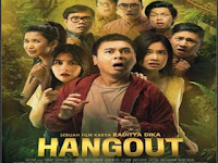 Download Film Hangout (2016) Full Movie Terbaru