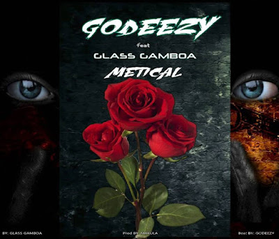 Godeezy ft.Glass Gamboa-Metical By (GodeezyBeatz & Just recognize)