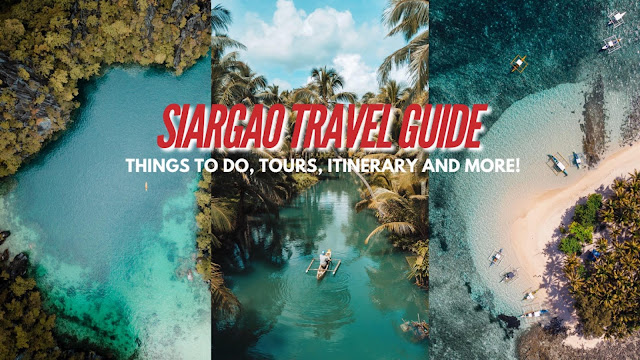 SIARGAO TRAVEL GUIDE BLOG with Sample Budget Itinerary and Recommended Tours