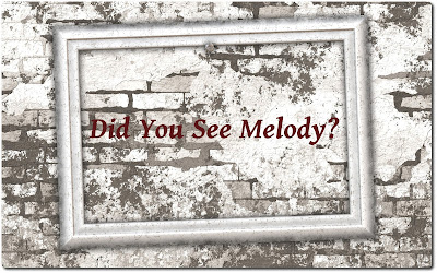 Did You See Melody? title image