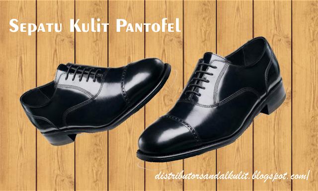 Pusat Pabrik Produsen Sepatu Kulit Pantofel Murah