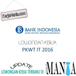 Lowongan Kerja PKWT IT Bank Indonesia