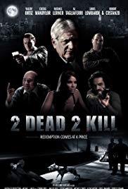 Watch 2 Dead 2 Kill Online Free 2013 Putlocker