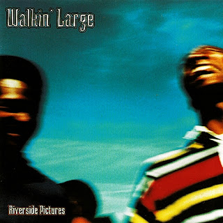 Walkin' Large - Riverside Pictures (1995) (Alemania)