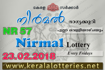 Kerala Lottery, Kerala Lottery Results, Kerala Lottery Result Live, Nirmal, Nirmal Lottery Results, keralalotteriesresults.in, 23 February 2018 Result, kerala lottery, kl result,  yesterday lottery results, lotteries results, keralalotteries, kerala lottery, keralalotteryresult, kerala lottery result, kerala lottery result live, kerala lottery today, kerala lottery result today, kerala lottery results today, today kerala lottery result, 23 2 2018, 23.2.18, kerala lottery result 23-02-2018, nirmal lottery results, kerala lottery result today nirmal, nirmal lottery result, kerala lottery result nirmal today, kerala lottery nirmal today result, nirmal kerala lottery result, nirmal lottery NR 57 results 23-2-2018, nirmal lottery NR 57, live nirmal lottery NR-57, nirmal lottery, 23/02/2018 kerala lottery today result nirmal, nirmal lottery NR-57 23/2/2018, today nirmal lottery result, nirmal lottery today result, nirmal lottery results today, today kerala lottery result nirmal, kerala lottery results today nirmal, nirmal lottery today, today lottery result nirmal, nirmal lottery result today, kerala lottery result live, kerala lottery bumper result, kerala lottery result yesterday, kerala lottery result today, kerala online lottery results, kerala lottery draw, kerala lottery results, kerala state lottery today, kerala lottare, kerala lottery result, lottery today, kerala lottery today draw result, kerala lottery online purchase, kerala lottery online buy, buy kerala lottery online