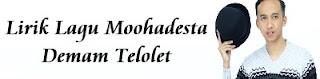 Lirik Lagu Moohadesta - Demam Telolet