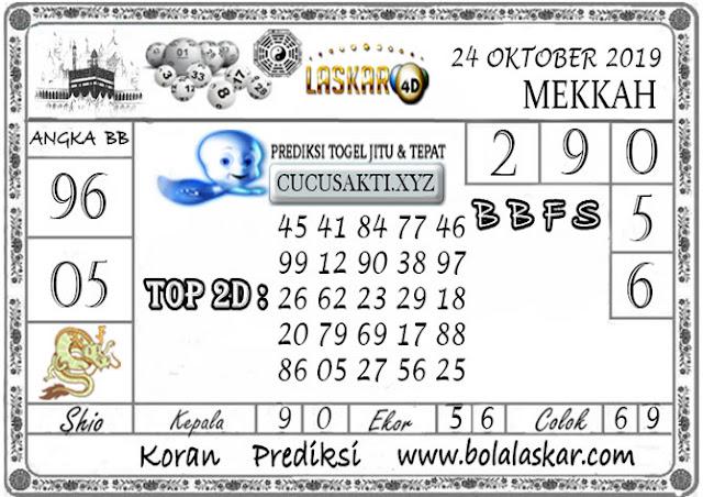 Prediksi Togel MEKKAH LASKAR4D 24 OKTOBER 2019