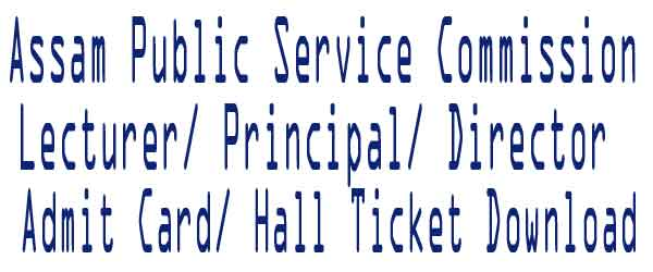 APSC Lecturer Admit Card 2017