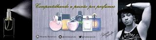 Canal ricardo Bevenuto - Perfumes e paixões