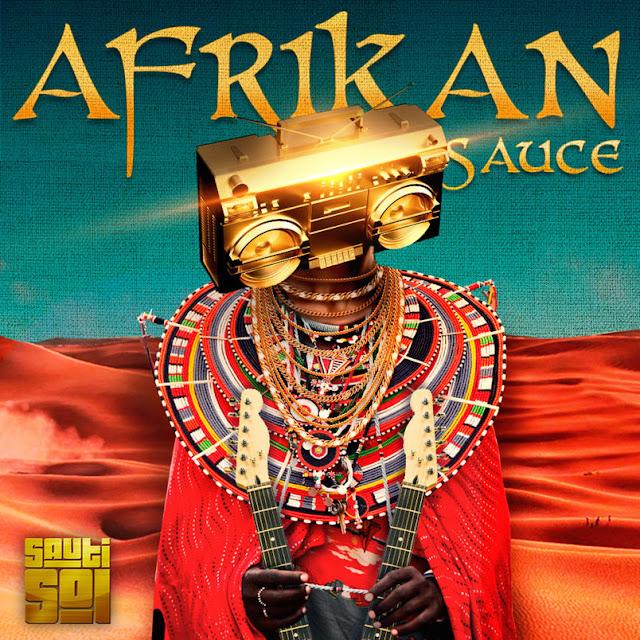 Sauti Sol - Afrikan Sauce (Álbum)