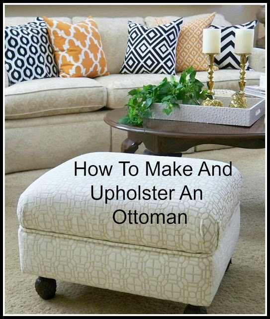 How To Make & Upholster An Ottoman