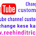 Youtube channel custom url change kaise kare