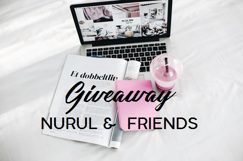 GIVEAWAY NURUL & FRIENDS
