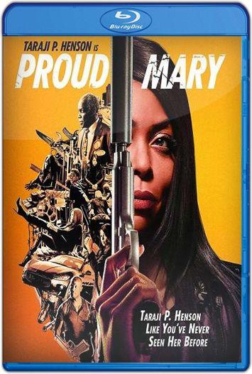 Proud Mary (2018) HD 720p Latino