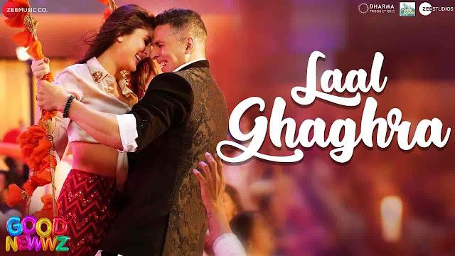 Laal Ghaghra Lyrics - Good Newwz | Manj Musik, Herbie Sahara, Neha Kakkar