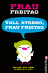 http://miss-page-turner.blogspot.de/2017/01/rezension-voll-streng-frau-freitag.html