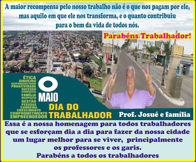 Professor Josué de Abadia de Goiás parabeniza todos os trabalhadores do município e os demais outro