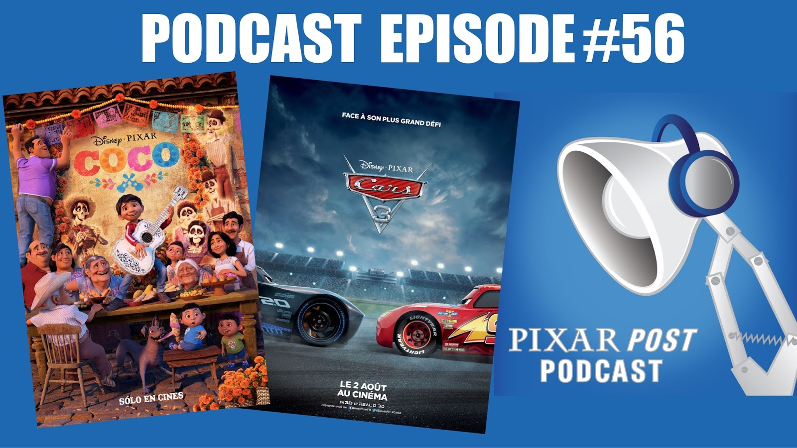 pixar post podcast 056 coco news cars 3 at the box office blu ray cover art much more. Black Bedroom Furniture Sets. Home Design Ideas