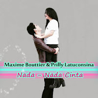 Lirik Lagu Maxime Bouttier & Prilly Latuconsina Nada-Nada Cinta