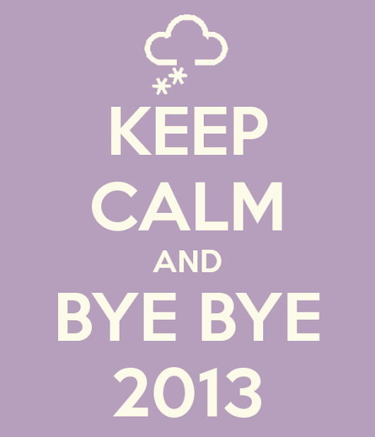 Bye Bye 2013 and welcome soon 2014