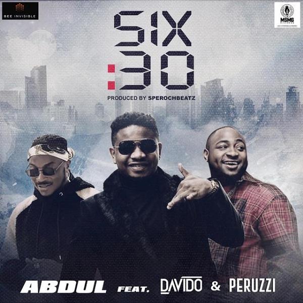 Abdul Feat. Davido & Peruzzi - 6.30