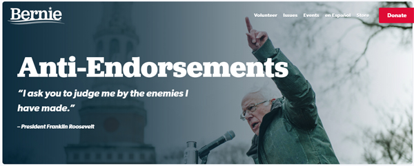 screenshot from Bernie Sanders' website featuring a photo of Bernie speaking outdoors with his finger pointing up in the air, accompanied by a donation button and text reading: 'Anti-Endorsements | 'I ask you to judge me by the enemies I have made.' – President Franklin Roosevelt'