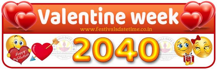 2040 Valentine Week List Calendar, 2040 Valentine Day All Dates & Day
