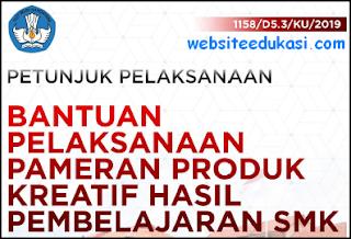 Juklak Bantuan Pameran Produk Kreatif Siswa SMK 2019