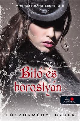 Böszörményi Gyula – Bitó és borostyán (Ambrózy báró esetei 3,5) megjelent a Könyvmolyképző Kiadó gondozásában a Vörös Pöttyös könyvek sorozatban
