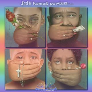Szantaż. Nadużycie. Przełamać milczenie. Chronić Dzieci, Miłość i Pokój lekarstwem. Cisza może być najgłośniejszym okrzykiem Człowieka